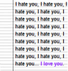I hate you... I love you