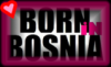Born In Bosnia
