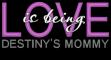 Destiny's mommy
